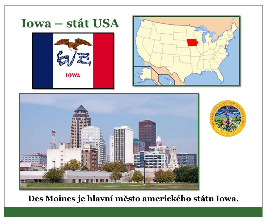 Des Moines je hlavní město amerického státu Iowa.