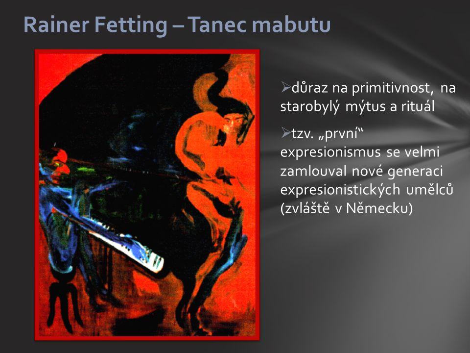 Rainer Fetting – Tanec mabutu