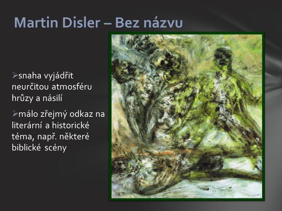 Martin Disler – Bez názvu