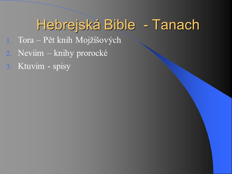 Hebrejská Bible - Tanach