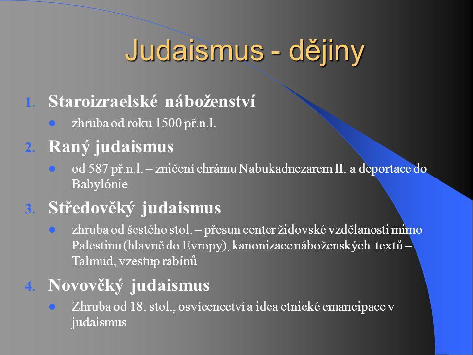 Judaismus - dějiny Staroizraelské náboženství Raný judaismus