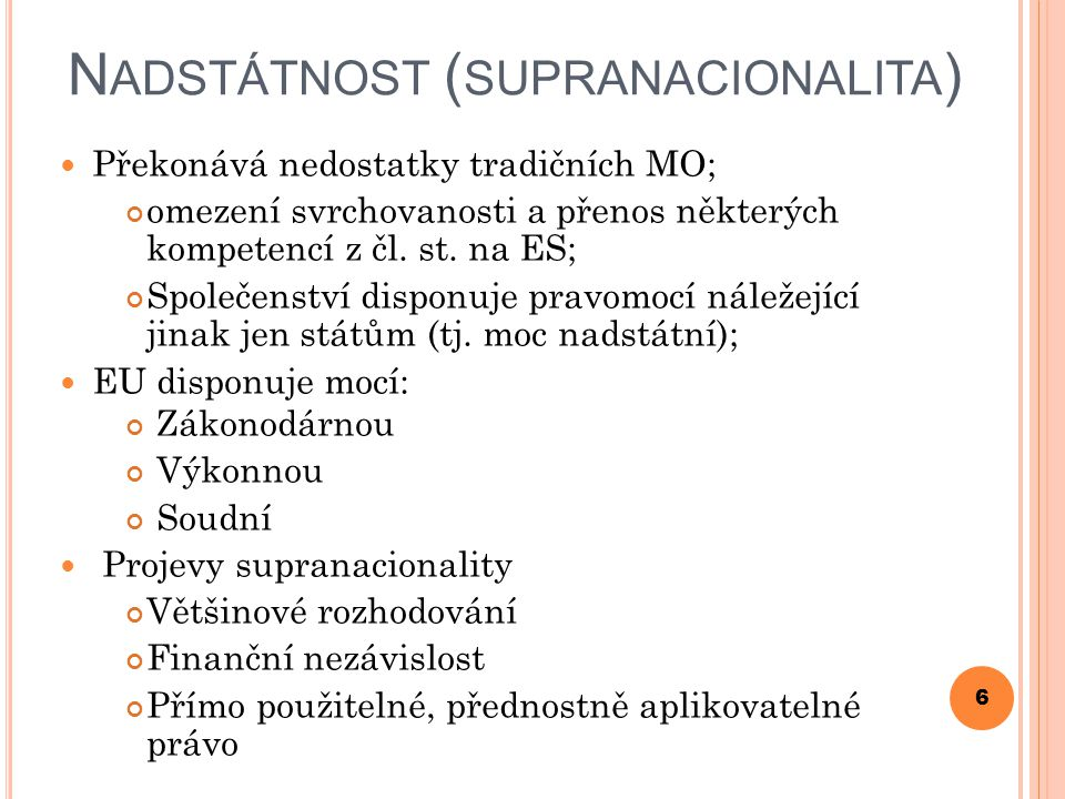 Nadstátnost (supranacionalita)