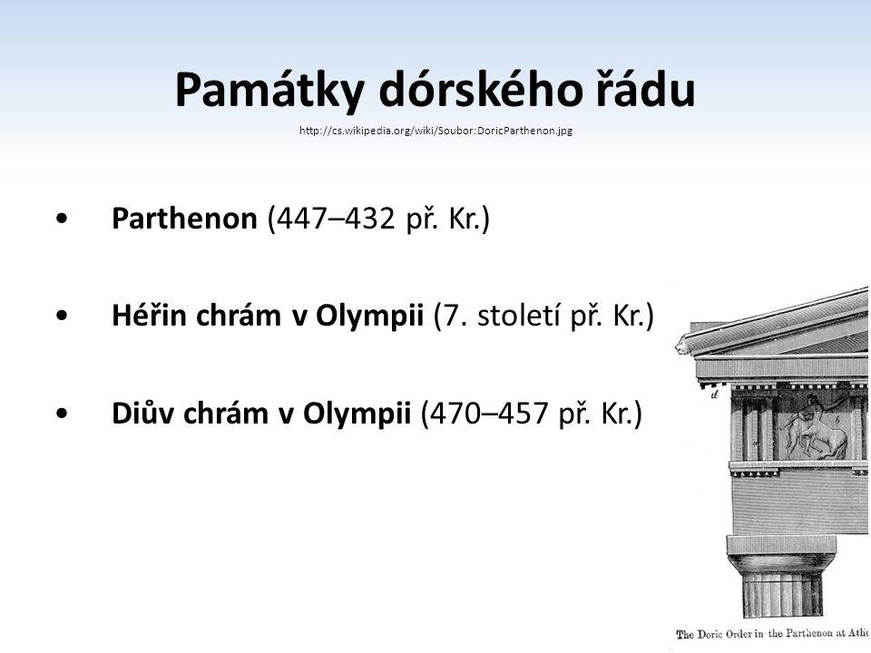 Památky dórského řádu Parthenon (447–432 př. Kr.)