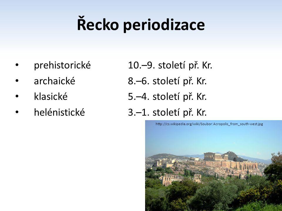 Řecko periodizace prehistorické 10.–9. století př. Kr.