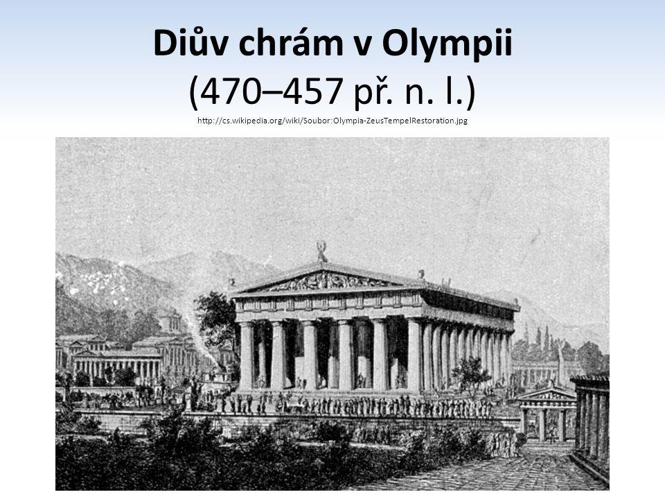 Diův chrám v Olympii (470–457 př. n. l. ) http://cs. wikipedia