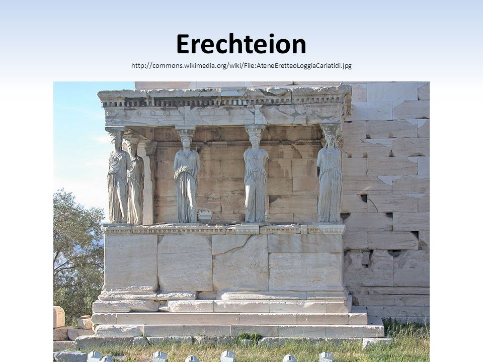 Erechteion http://commons. wikimedia
