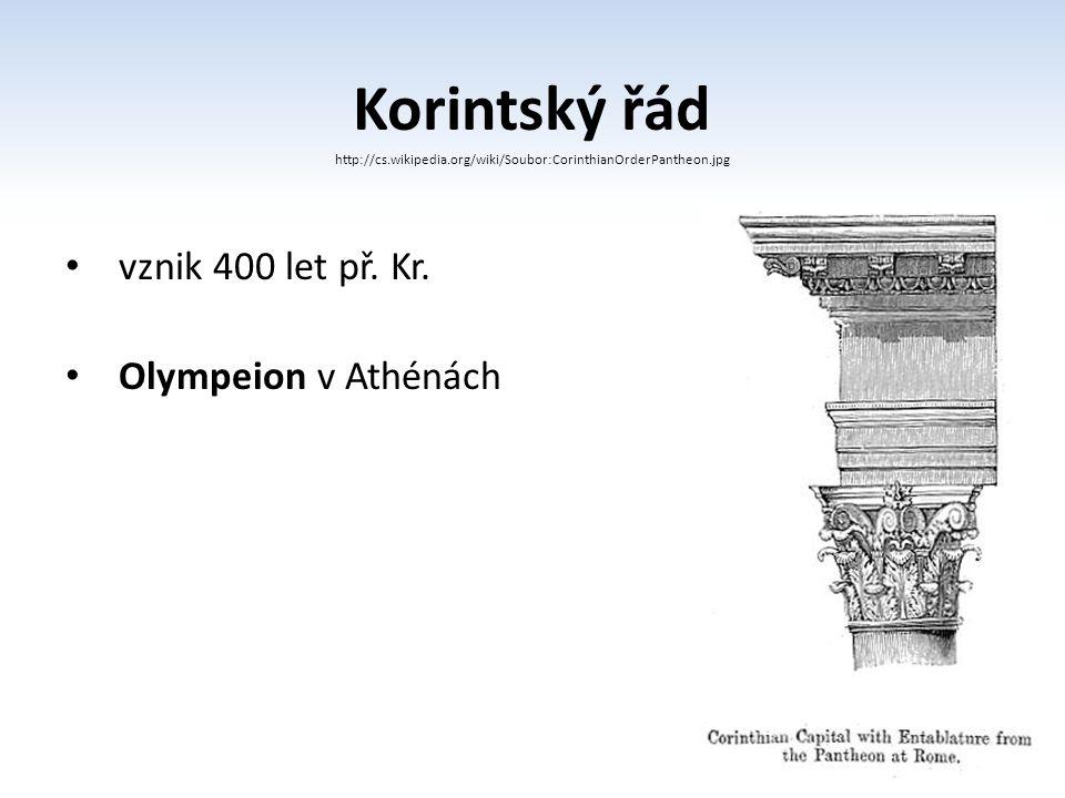 Korintský řád vznik 400 let př. Kr. Olympeion v Athénách