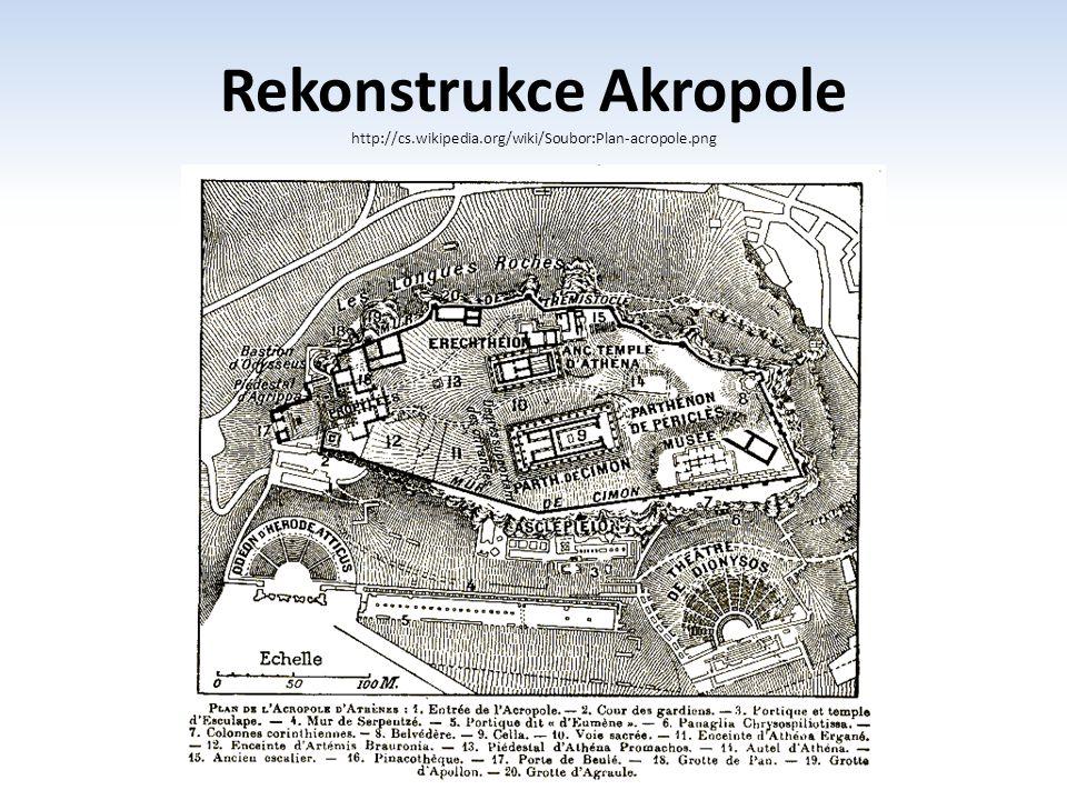 Rekonstrukce Akropole http://cs. wikipedia