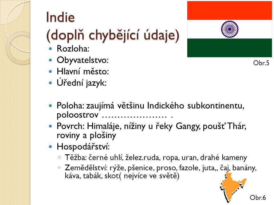 Indie (doplň chybějící údaje)