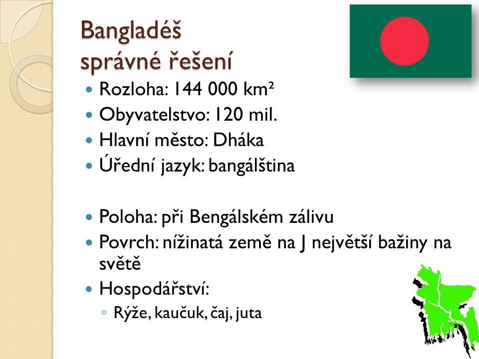 Bangladéš správné řešení