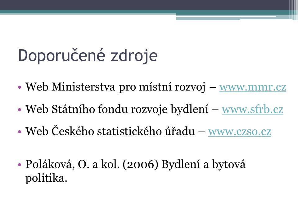 Doporučené zdroje Web Ministerstva pro místní rozvoj – www.mmr.cz