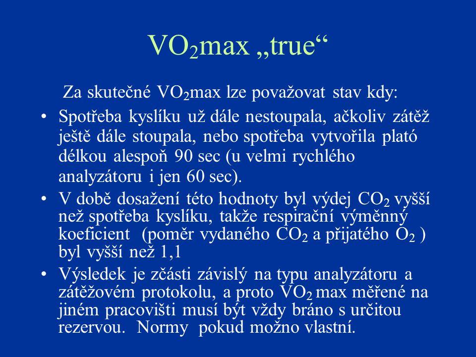 """VO2max """"true Za skutečné VO2max lze považovat stav kdy:"""