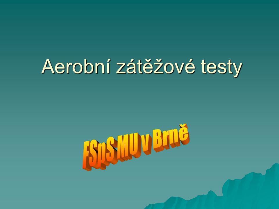 Aerobní zátěžové testy