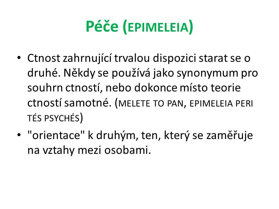 Péče (epimeleia)