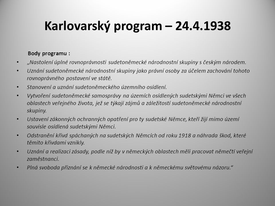 Karlovarský program – 24.4.1938 Body programu :