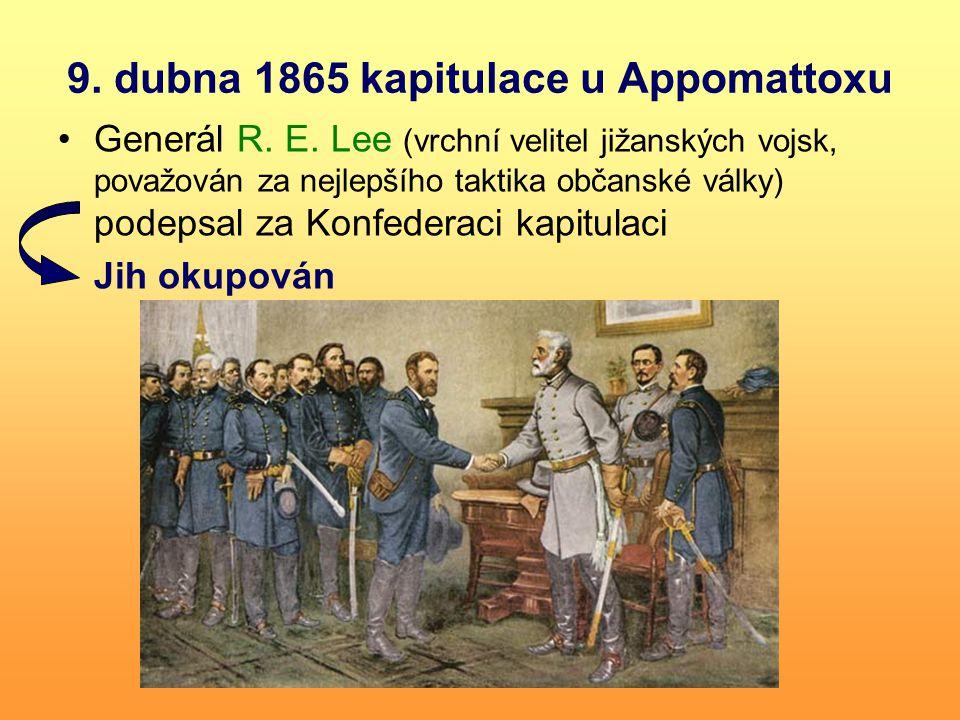 9. dubna 1865 kapitulace u Appomattoxu