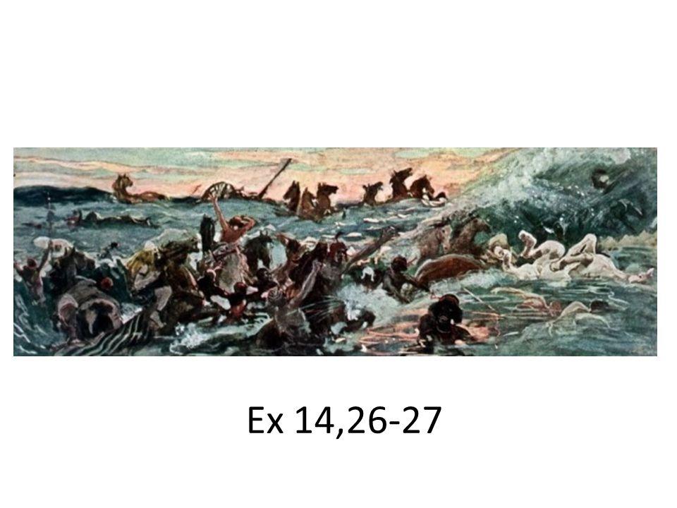 Ex 14,26-27