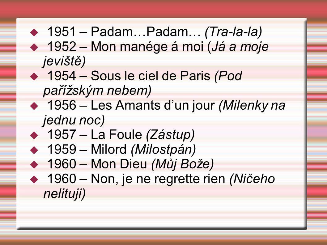 1951 – Padam…Padam… (Tra-la-la)