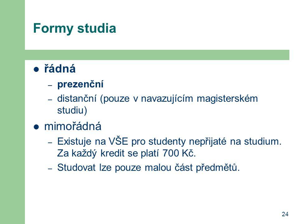 Formy studia řádná mimořádná prezenční