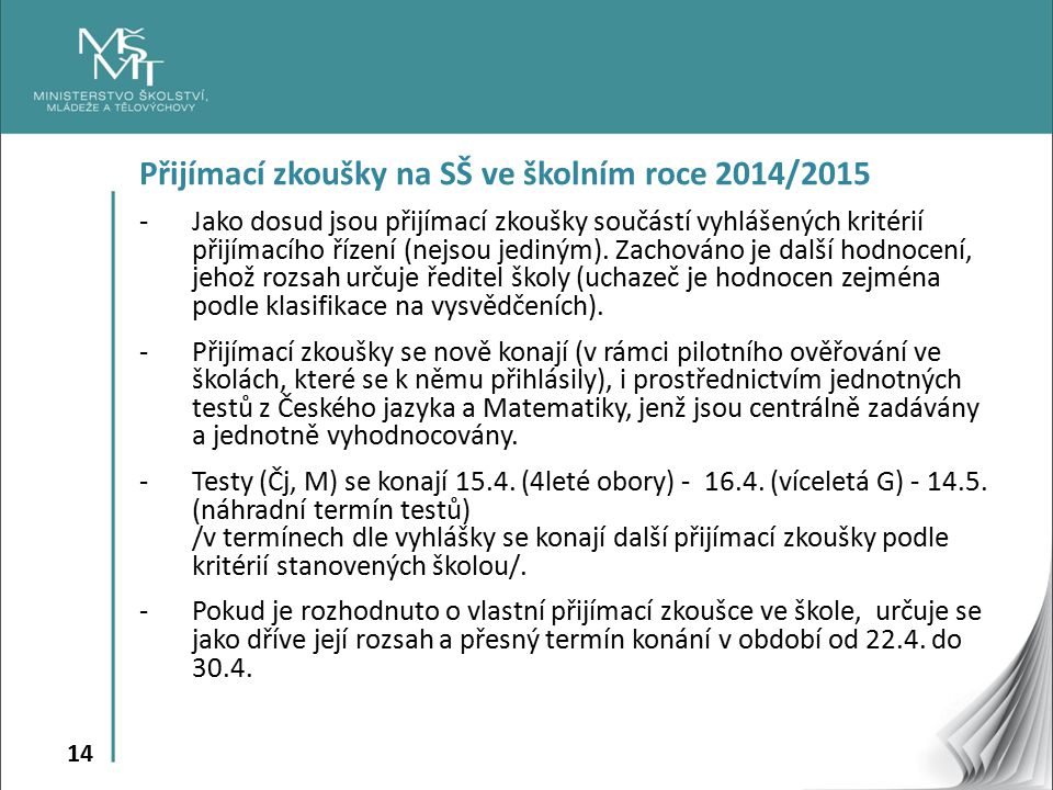 Přijímací zkoušky na SŠ ve školním roce 2014/2015