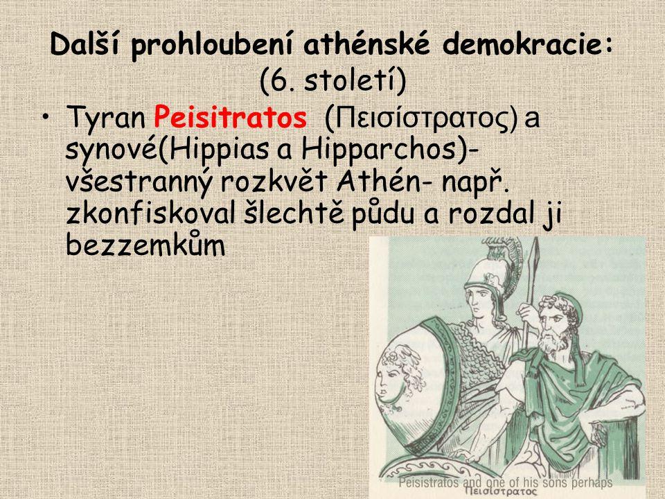 Další prohloubení athénské demokracie: (6. století)