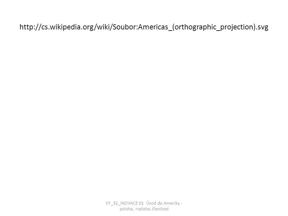 VY_32_INOVACE 01 Úvod do Ameriky - poloha, rozloha, členitost