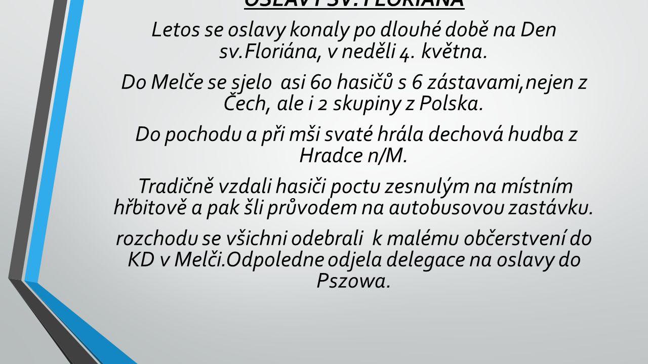 Do pochodu a při mši svaté hrála dechová hudba z Hradce n/M.