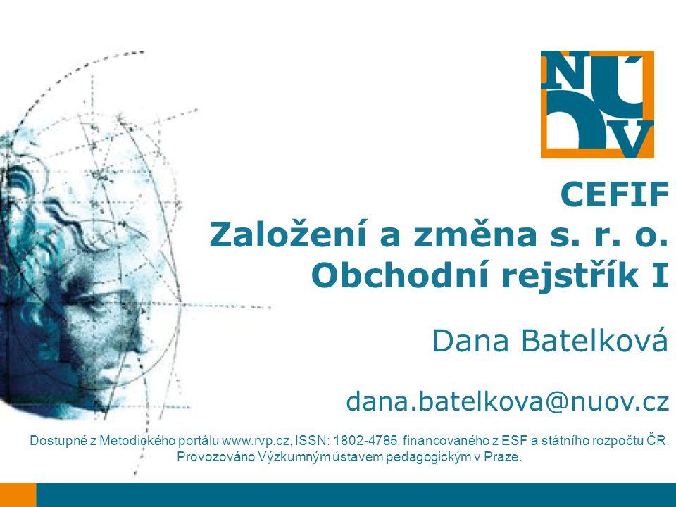 CEFIF Založení a změna s. r. o. Obchodní rejstřík I Dana Batelková