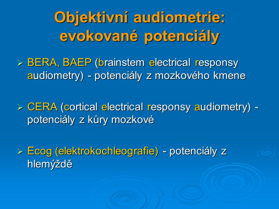 Objektivní audiometrie: evokované potenciály
