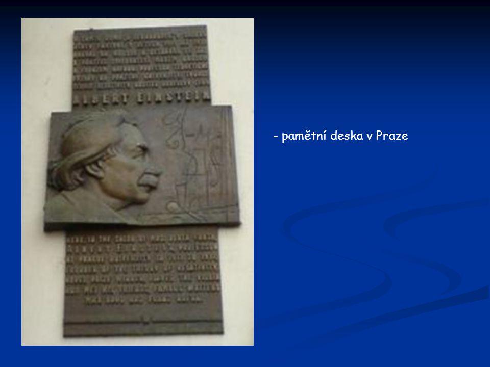 - pamětní deska v Praze