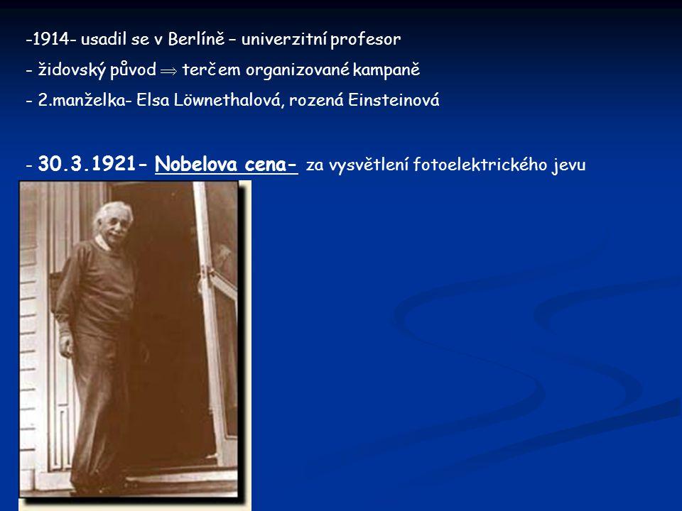 1914- usadil se v Berlíně – univerzitní profesor