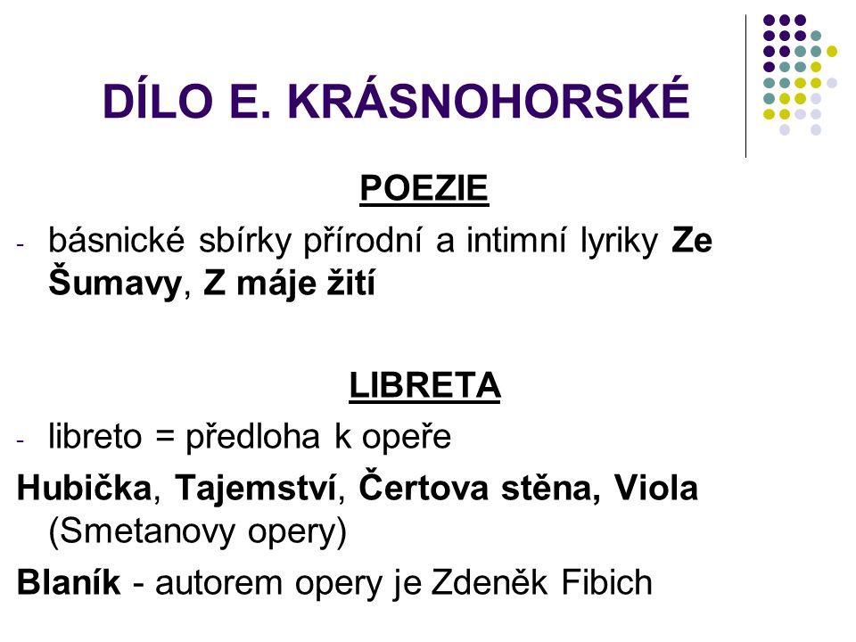DÍLO E. KRÁSNOHORSKÉ POEZIE