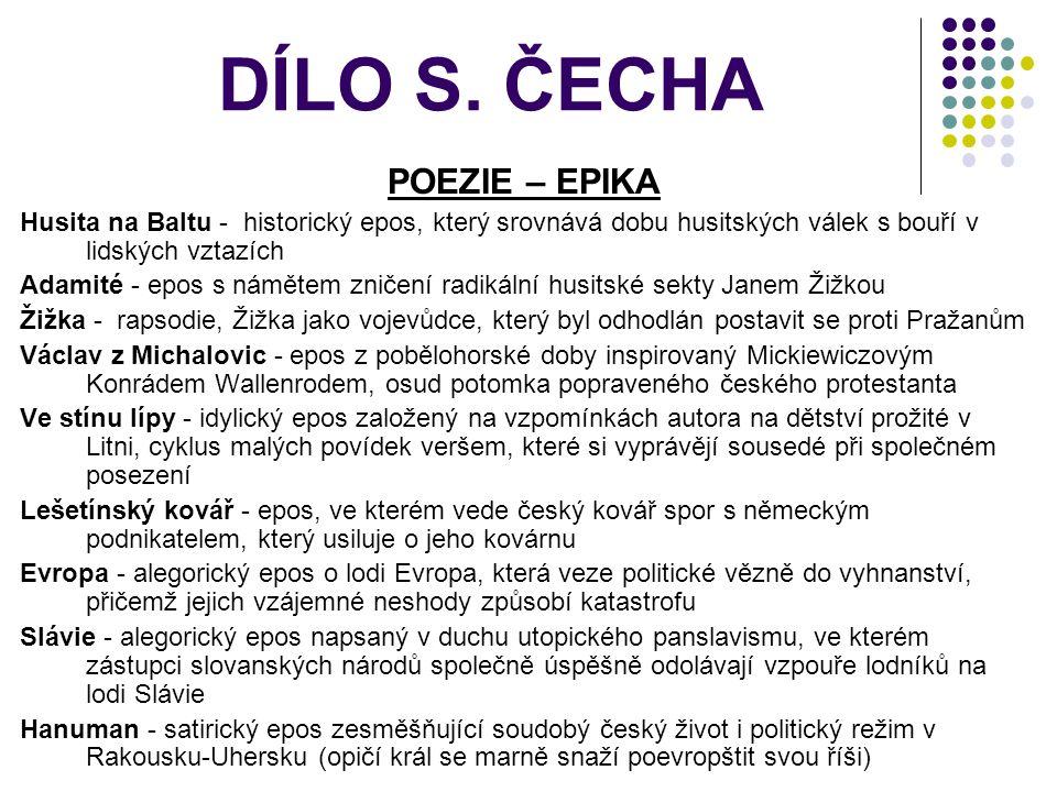 DÍLO S. ČECHA POEZIE – EPIKA