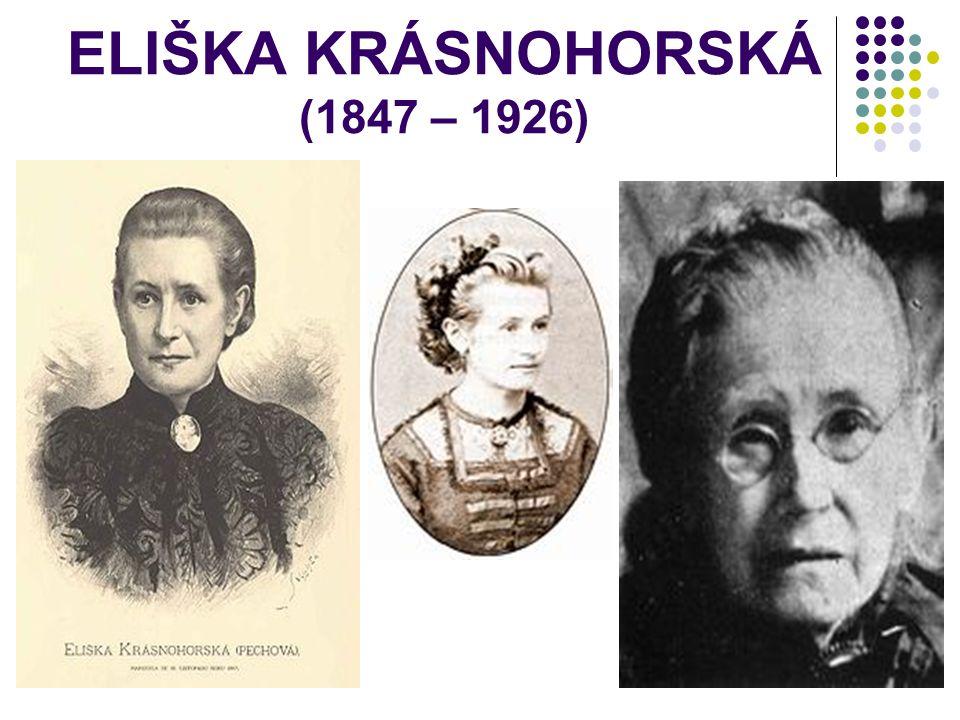 ELIŠKA KRÁSNOHORSKÁ (1847 – 1926)