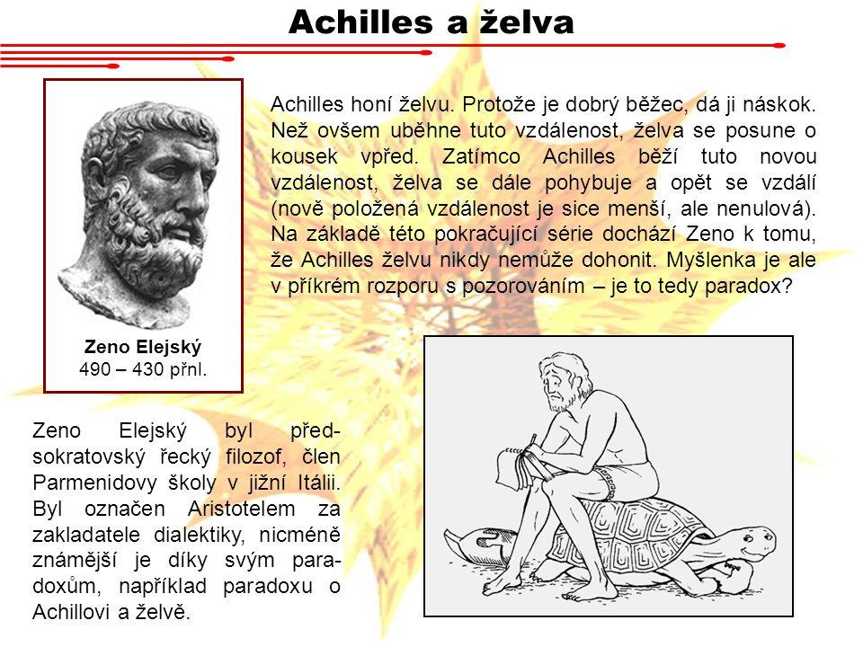 Achilles a želva Zeno Elejský. 490 – 430 přnl.