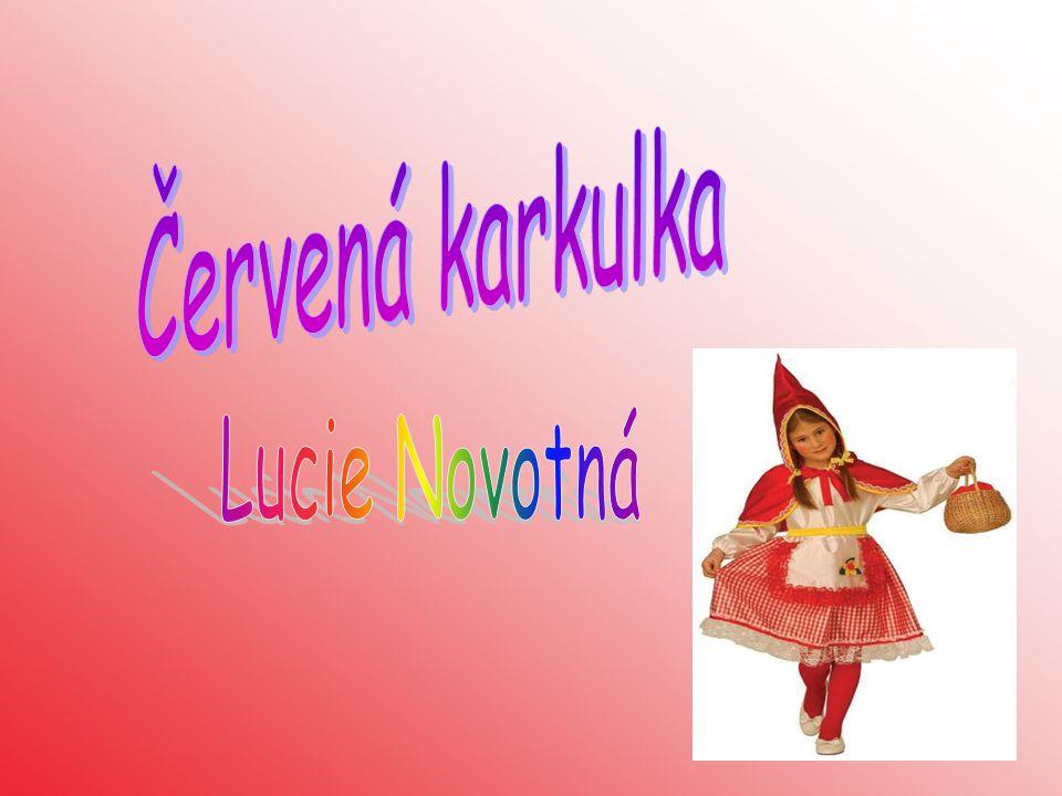 Červená karkulka Lucie Novotná