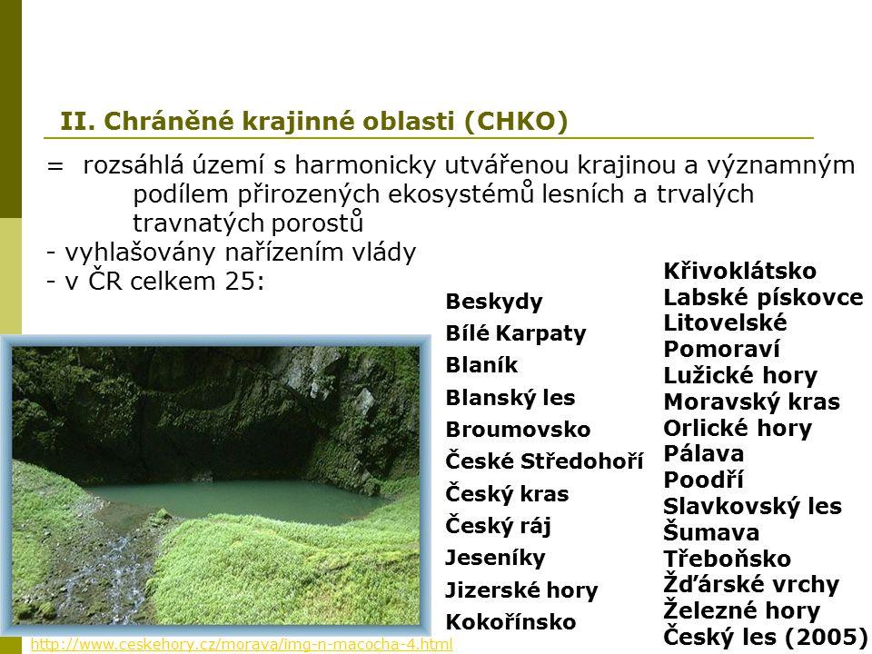 II. Chráněné krajinné oblasti (CHKO)