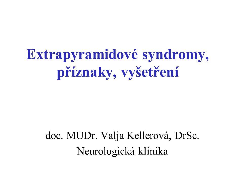 Extrapyramidové syndromy, příznaky, vyšetření