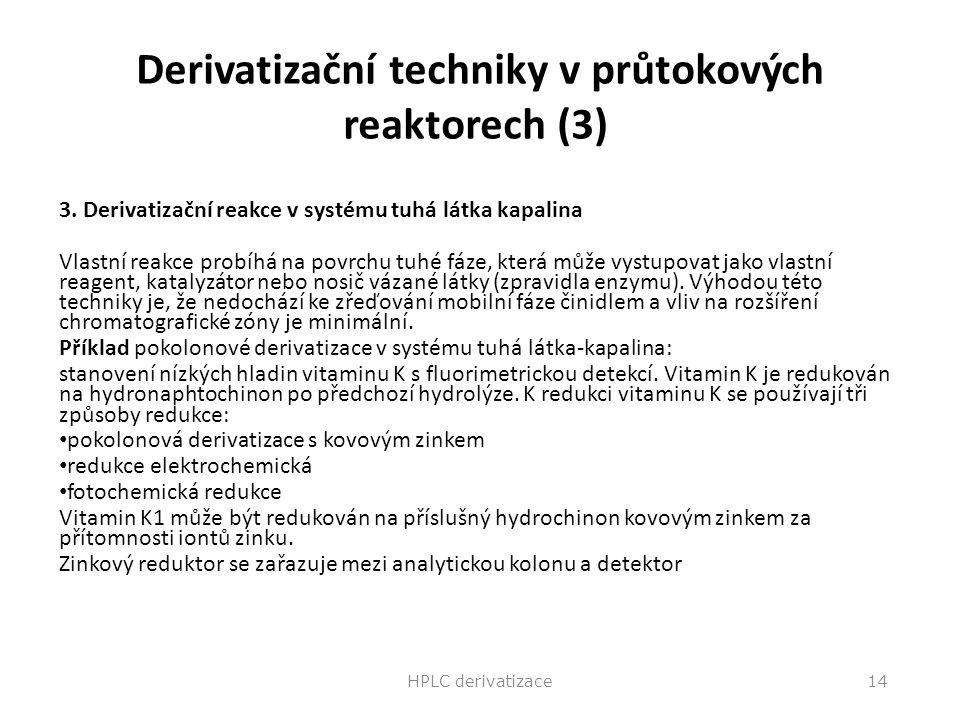 Derivatizační techniky v průtokových reaktorech (3)