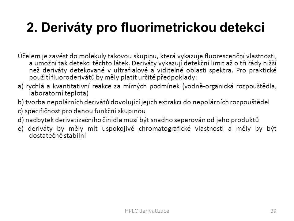 2. Deriváty pro fluorimetrickou detekci