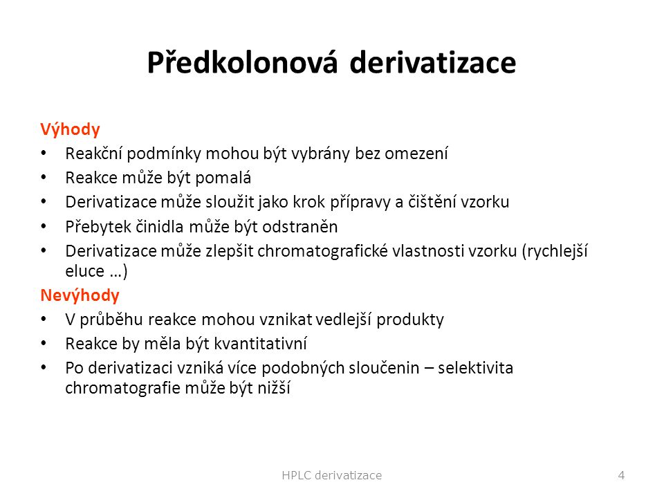 Předkolonová derivatizace