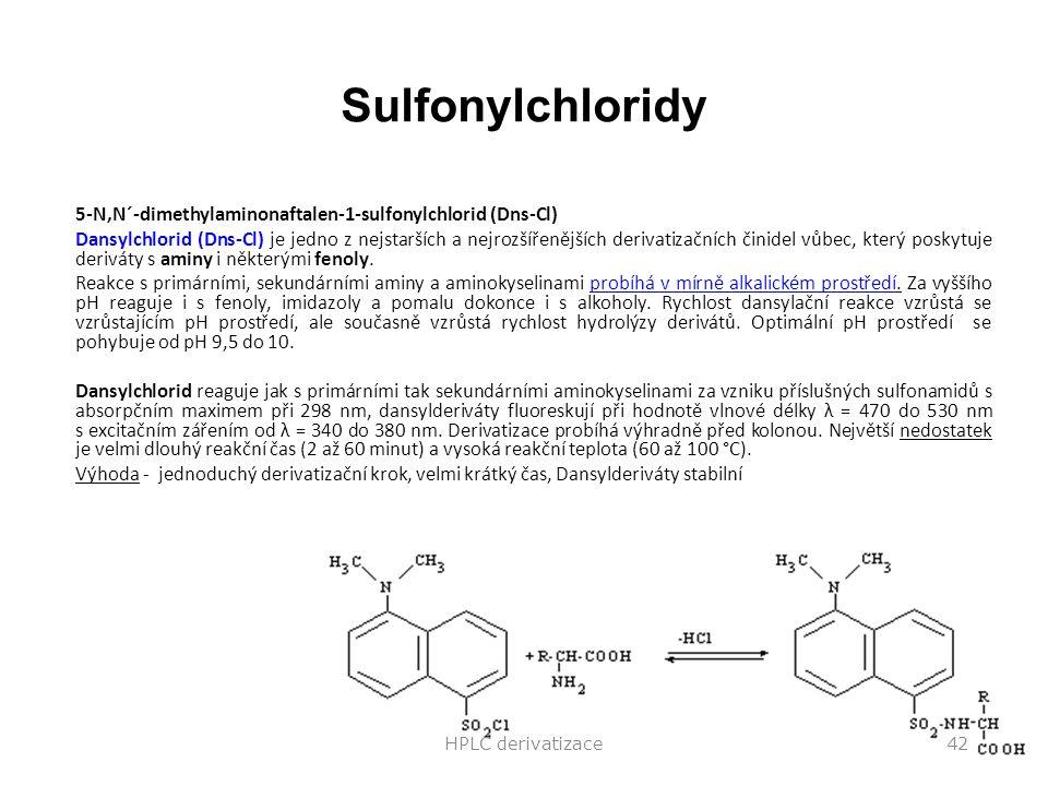 Sulfonylchloridy 5-N,N´-dimethylaminonaftalen-1-sulfonylchlorid (Dns-Cl)