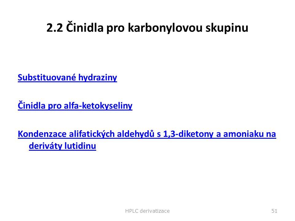 2.2 Činidla pro karbonylovou skupinu