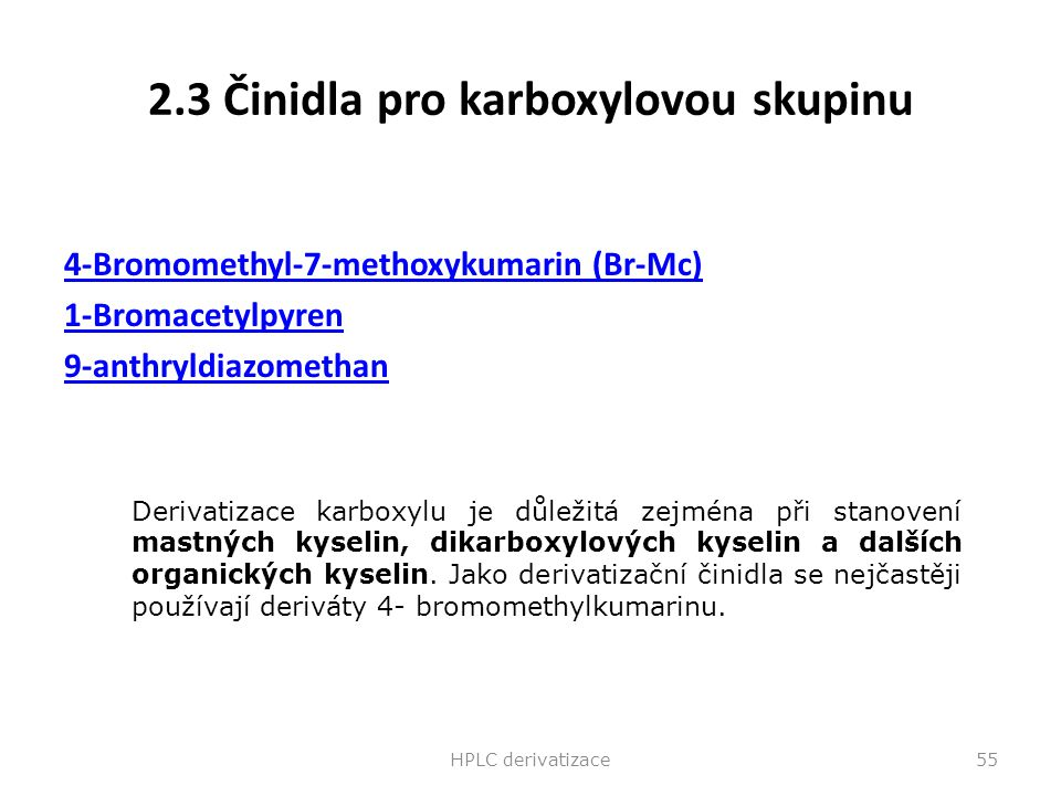 2.3 Činidla pro karboxylovou skupinu