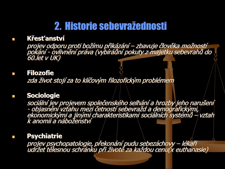 2. Historie sebevražednosti