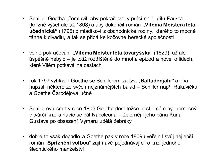 Schiller Goetha přemluvil, aby pokračoval v práci na 1