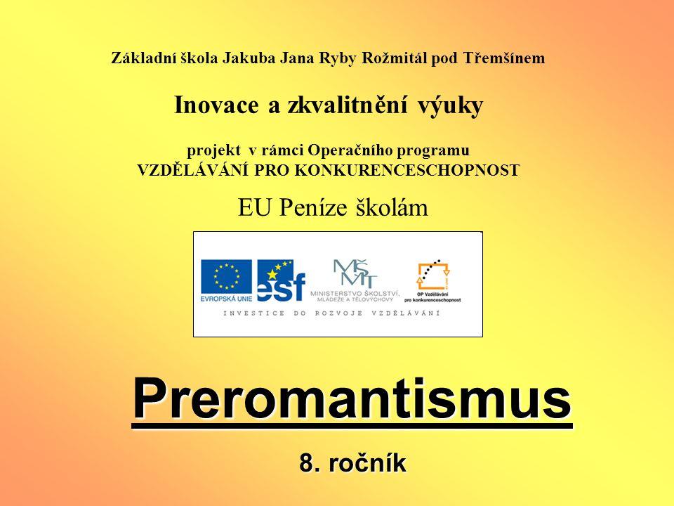 Preromantismus 8. ročník