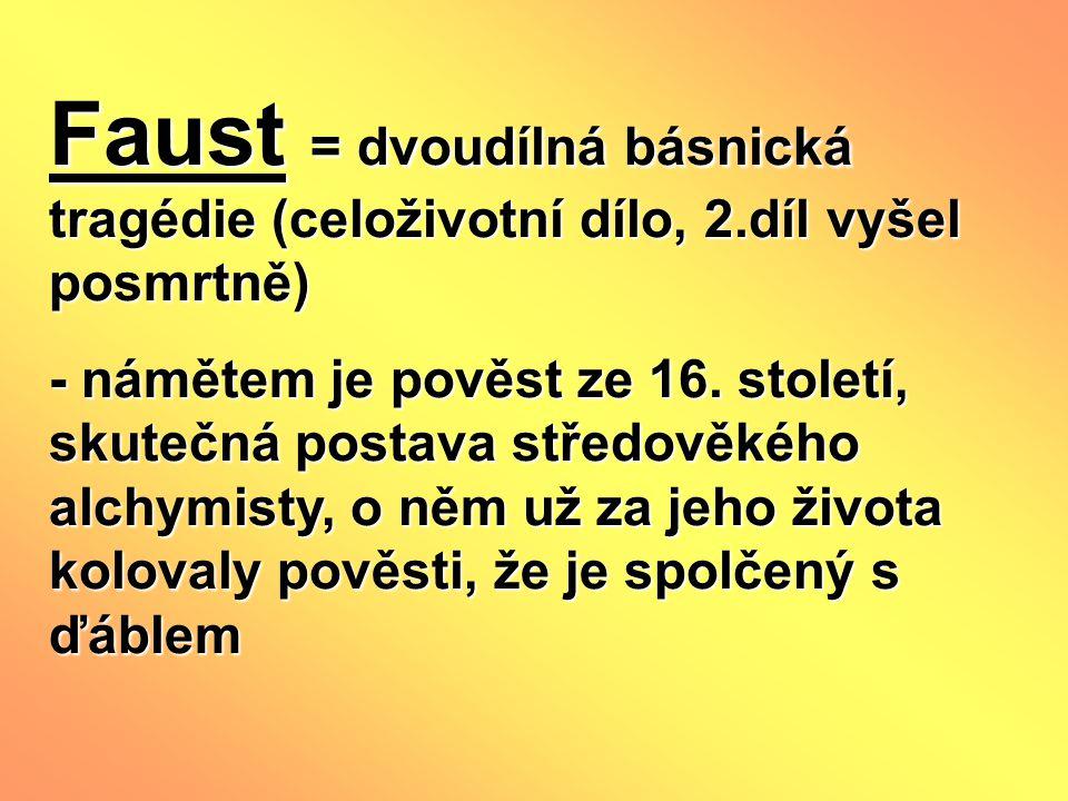 Faust = dvoudílná básnická tragédie (celoživotní dílo, 2