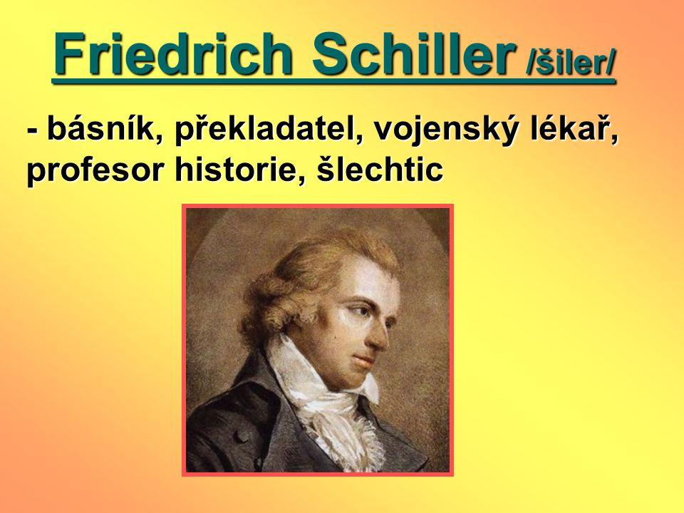 Friedrich Schiller /šiler/