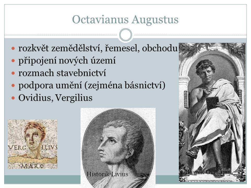 Octavianus Augustus rozkvět zemědělství, řemesel, obchodu